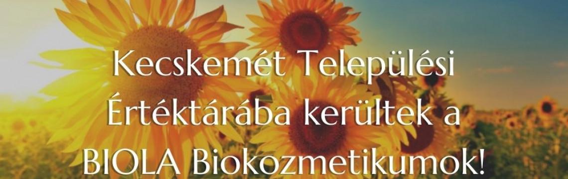 Kecskemét Települési Értéktárába kerültek a BIOLA Biokozmetikumok